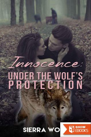 Innocence: Under the Werewolf's Protection (Alpha Male Were Wolf Shape Shifter Paranormal Erotica)