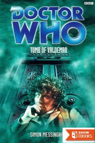 Doctor Who – Past Doctor Adventures – 29 – Tomb of Valdemar (4th Doctor)