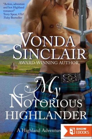 My Notorious Highlander (Highland Adventure 5)