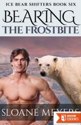 Bearing the Frostbite (Ice Bear Shifters Book 6)