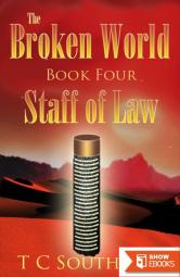 Broken World Book Four – The Staff of Law