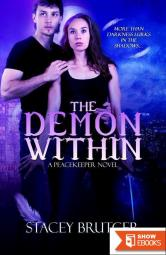 The Demon Within (A PeaceKeeper Novel)