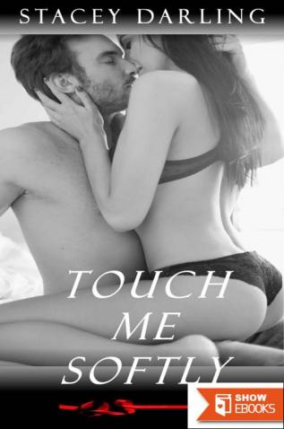 Touch Me Softly