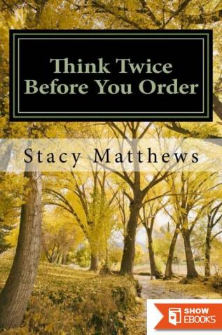 Stacy Matthews – Dear Mary 01 – Think Twice Before You Order