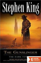 Dark Tower I: The Gunslinger: The Gunslinger