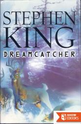 Dreamcatcher: A Novel