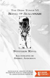 The Dark Tower VI: Song of Susannah: Song of Susannah