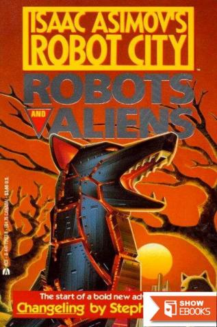 Isaac Asimov's Robots and Aliens: Changeling