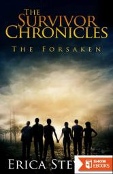 The Survivor Chronicles (Book 3): The Forsaken