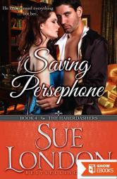 Saving Persephone (The Haberdashers Book 4)