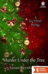 Murder Under the Tree (A Kay Driscoll Mystery)