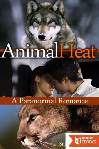 Animal Heat: A Gray Wolf Pack Paranormal Romance