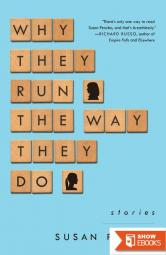 Why They Run the Way They Do: Stories