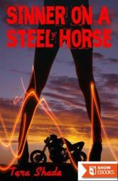 Sinner on a Steel Horse (Erotic Motorcycle Club Biker Romance)