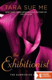 The Exhibitionist: The Submissive Series