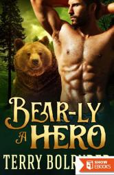 Bear-ly A Hero (Bear Claw Security 2)