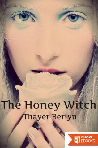 The Honey Witch