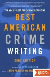 The Best American Crime Writing 2003