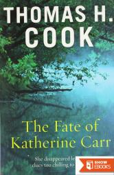 The Fate of Katherine Carr (Otto Penzler Books)