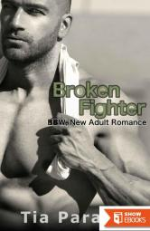 Broken Fighter: BBW, New Adult Romance