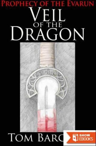 Veil of the Dragon: Book I of the Prophecy of the Evarun