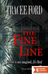 The Fine Line Book One Between Worlds Series
