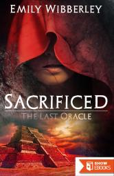 Emily Wibberley – Sacrificed (The Last Oracle 1)