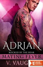 Adrian: Mating Fever