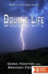 Double Life – Book 1 of the Vaiya Series