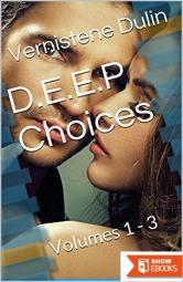 D.E.E.P Choices: Volumes 1 – 3 (Soulmate Love)