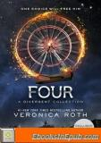 Four: A Divergent Story Collection (Divergent 0.1-0.4)