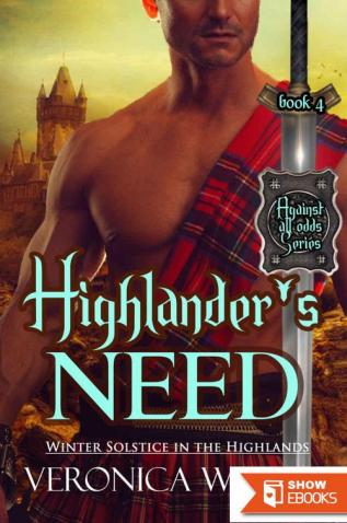 Highlander's Need: Winter Solestice (Against All Odds Series 4)