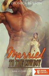Married To The Cowboy (Love In Collin's Ranch 3)