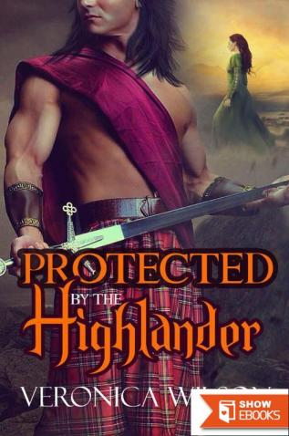 Protected By The Highlander (Medieval Romance)