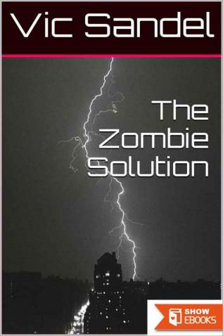 The Zombie Solution
