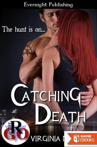 Catching Death