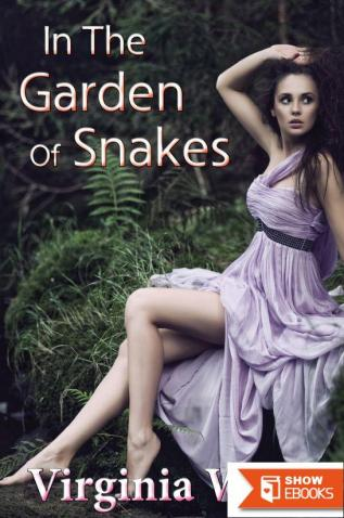 In The Garden Of Snakes (An Erotic Summer Tryst)