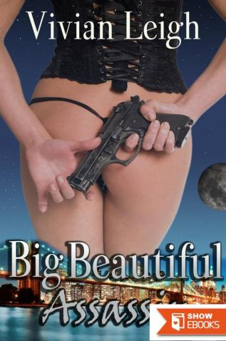Big Beautiful Assassin BBW Erotic Thriller