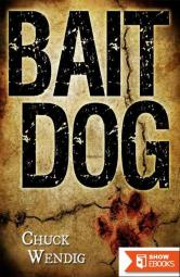 Bait Dog: An Atlanta Burns Novel