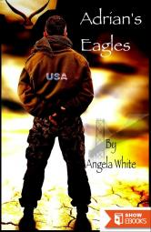 Adrian's Eagles: Book Four (Life After War)