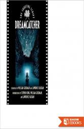 Dreamcatcher: The Shooting Script