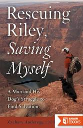 Rescuing Riley, Saving Myself