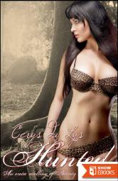 Hunted: An Erotic Retelling of Beauty and the Beast (An Adult Fairy Tale Novel)